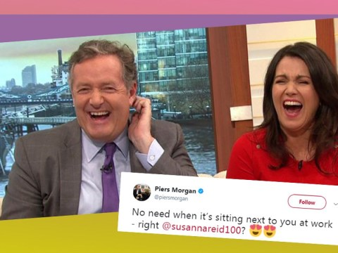 Piers Morgan doesn't think Susanna Reid needs to look for love when she gets to work with him