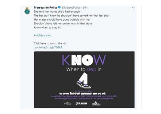 """Merseyside Police and Liverpool City Council have apologised after tweeting that people should """"step in"""" to prevent women becoming vulnerable to sex assaults on a night out."""