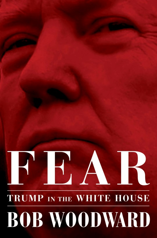 "This image released by Simon & Schuster shows ""Fear: Trump in the White House,"" by Bob Woodward, available on Sept. 11. (Simon & Schuster via AP)"