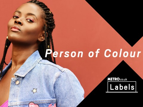 My Label and Me: Do not call me a person of colour