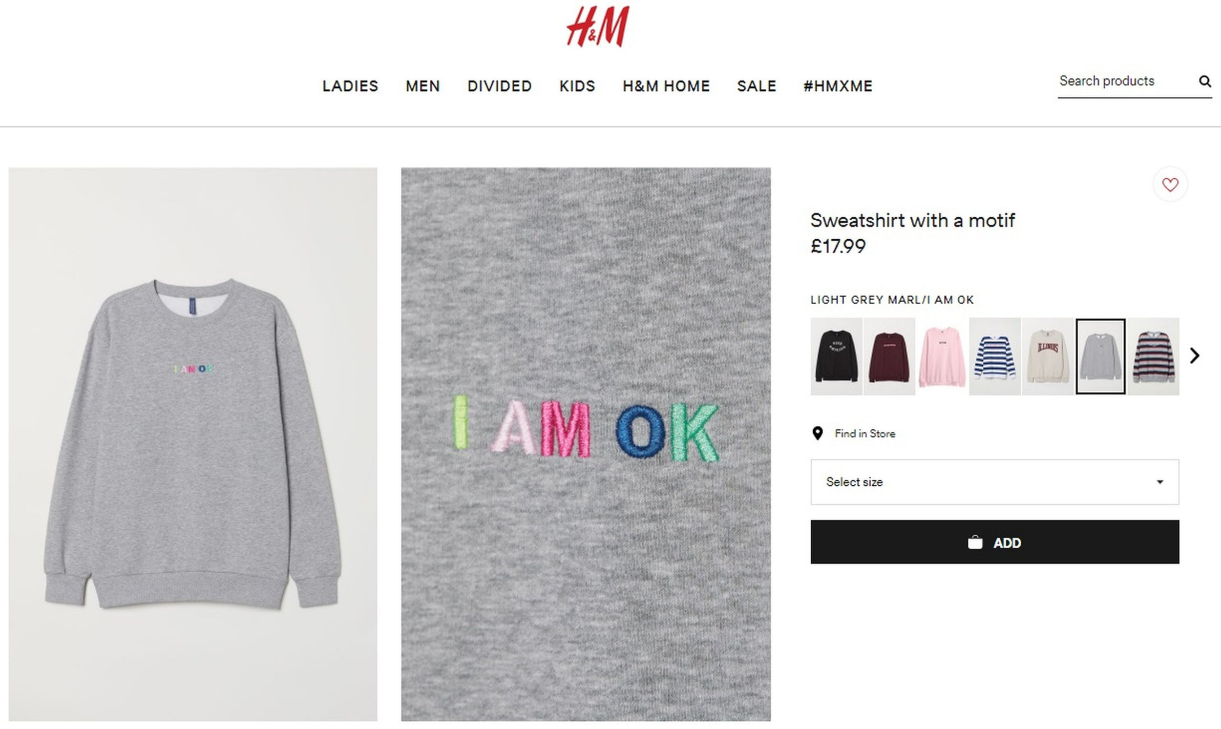 PIC FROM Kennedy News and Media (PICTURED: SCREENSHOT FROM H&M WEBSITE SHOWING SLOGAN SWEATSHIRT) High street fashion chain H&M have been accused of mocking male mental health awareness campaign 'It's OK not to be OK' with a 'sarcastic' jumper that reads 'I AM OK'. The ??17.99 grey sweater was spotted by shopper Ethan Bews, 27, while browsing on Sunday and he believes it appears to brag that the wearer is 'OK' as opposed to mentally ill. The recruitment consultant believes the bizarre slogan is making an inappropriate 'play' on the campaign that sought to tackle male suicides, who account for 75% of all those who take their lives.SEE KENNEDY NEWS COPY - 0161 697 4266