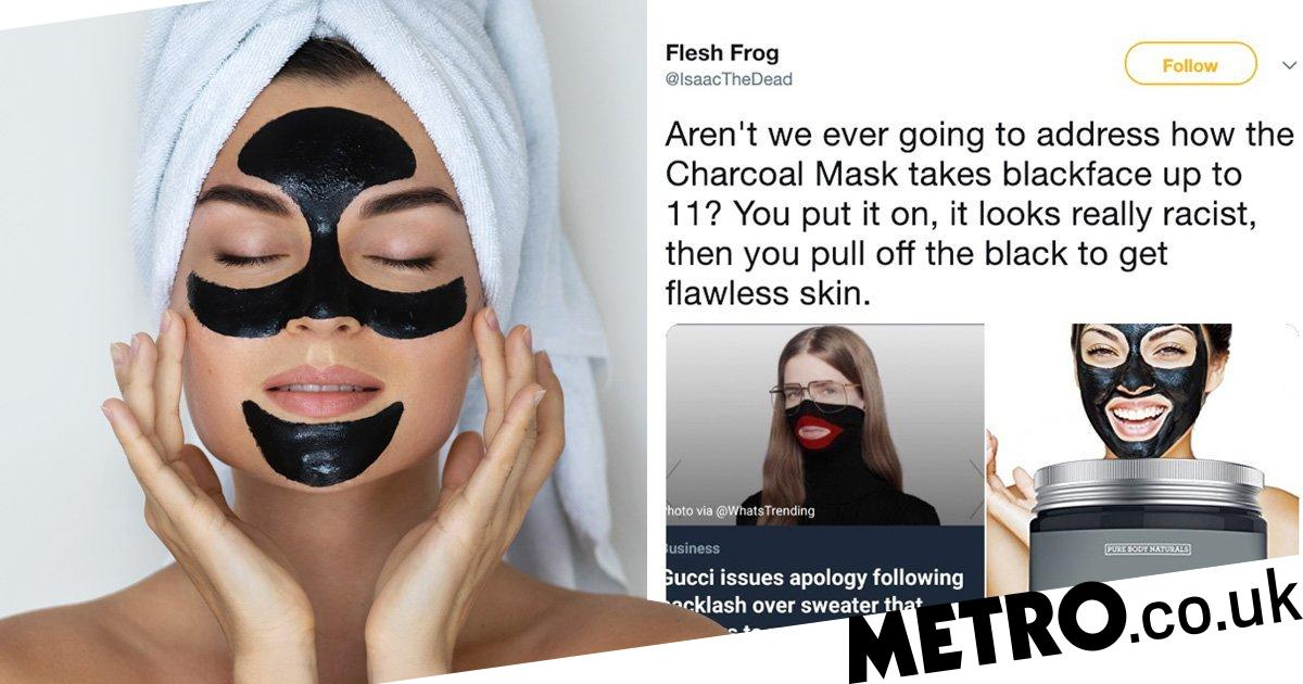 293cda111682 People are questioning if charcoal face masks are like  blacking up ...