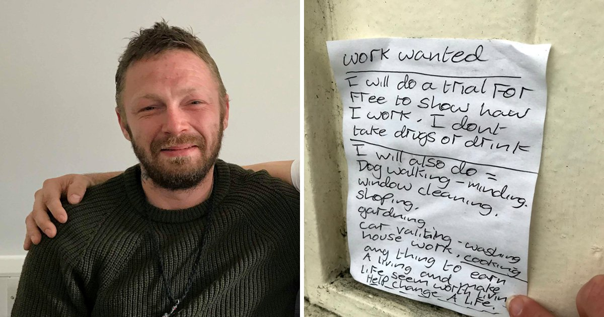 Homeless man offers to work for free 'to make life worth living'