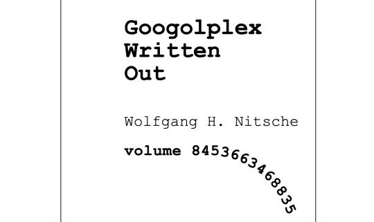 Wolgang H Nitsche's googolplex written out