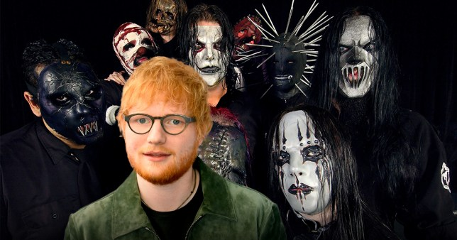 Ed Sheeran and Slipknot