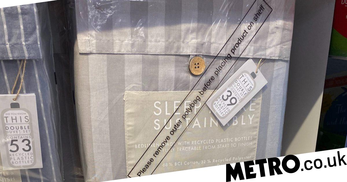Sainsbury's sells 'sustainable' bed sheets - with plastic removed for display