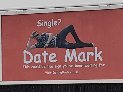 I advertised myself on a billboard to get a date