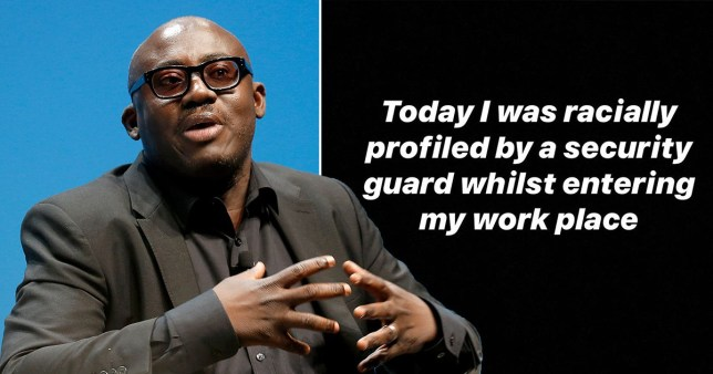 British Vogue editor Edward Enninful has said he was racially profiled when coming into work