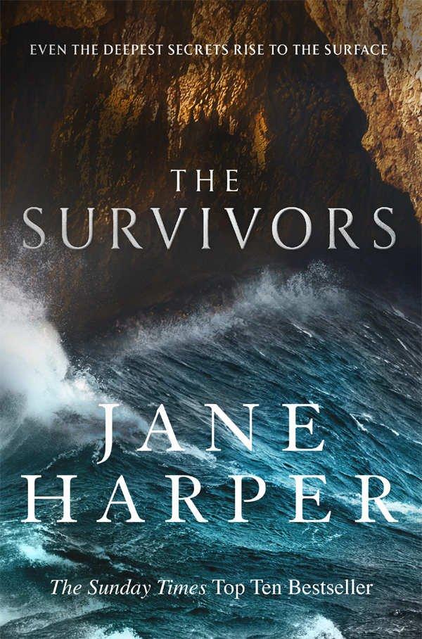The Survivors by Jane Harper (Little, Brown, Jan)