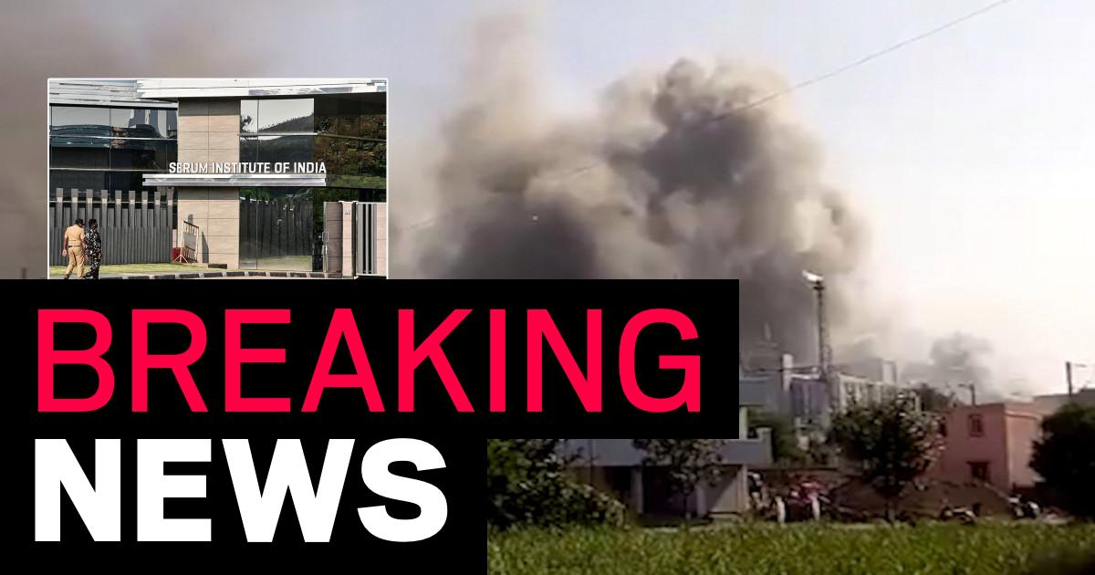 Huge fire breaks out at world's biggest Covid vaccine factory