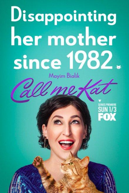 Call Me Kat poster featuring Mayim Bialik