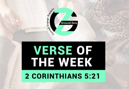 Verse of The Week | 2 Corinthians 5:21