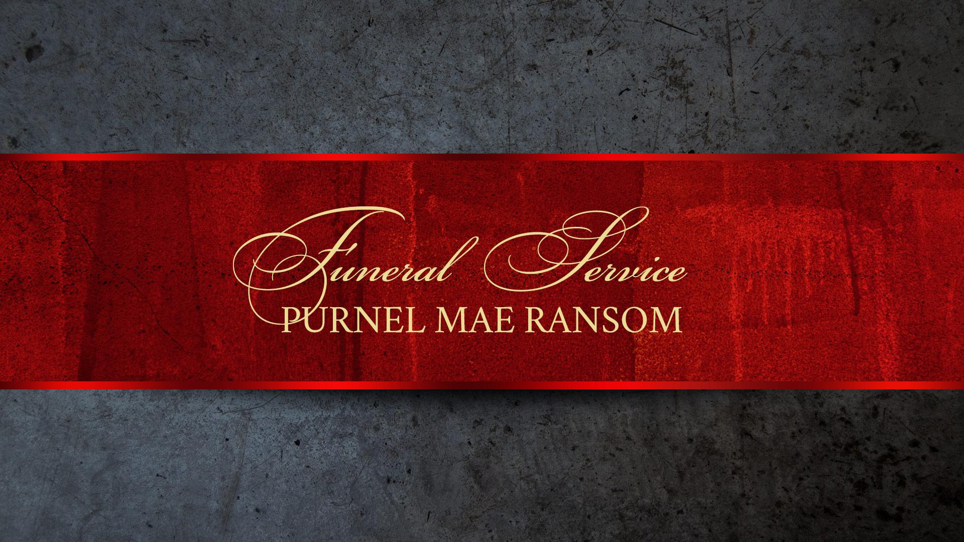 Funeral Service   Purnel Mae Ransom