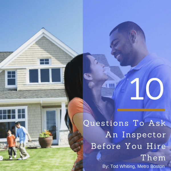 10 questions to ask a home inspector before you hire them