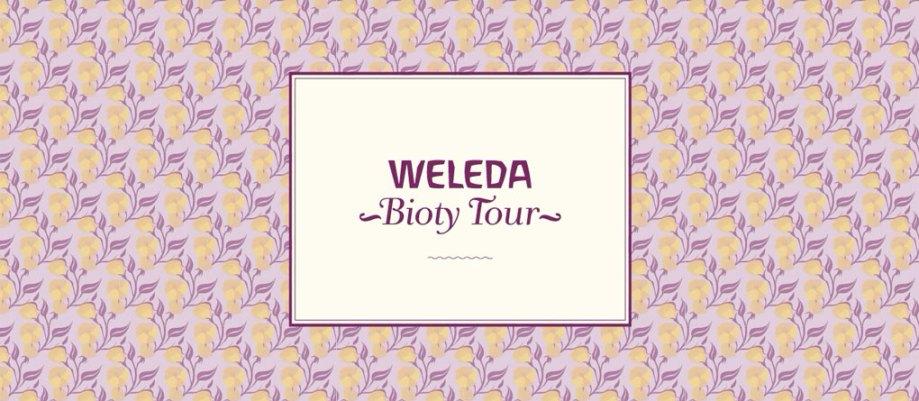 weleda bioty tour