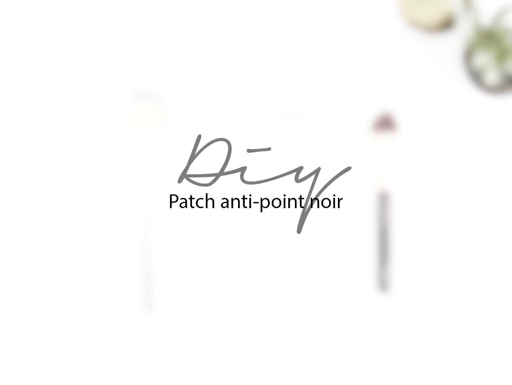 [DIY] PATCH ANTI-POINT NOIR