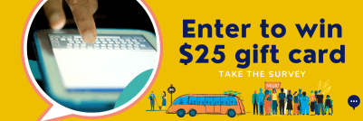 Enter to win $25 gift card. Take the survey
