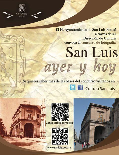 San Luis Ayer y Hoy , Convocatoria