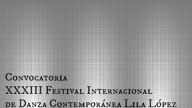 Photo of La edición XXXIII del Festival Lila López lanza convocatoria para las compañías de danza