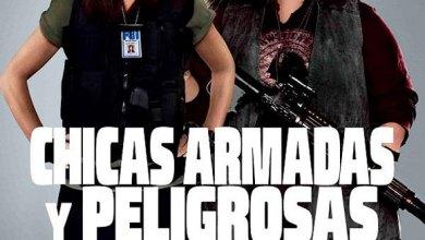 Photo of Chicas Armadas y Peligrosas
