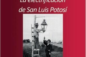 Photo of La Cronistas Isabel Monroy Castillo disertará sobre la electrificación en San Luis Potosí