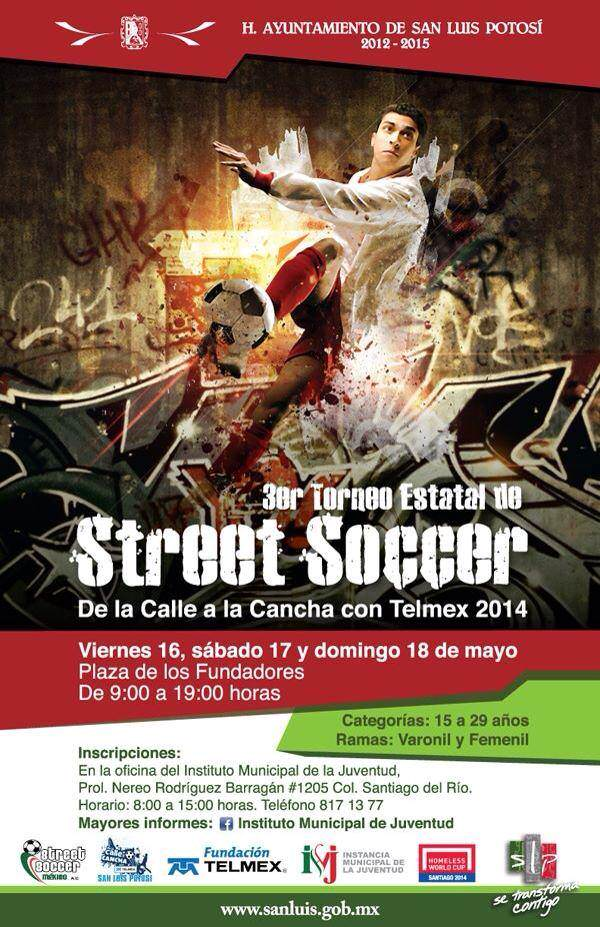 3er Torneo Estatal de Street Soccer @ Plaza de los Fundadores | San Luis Potosí | San Luis Potosí | México