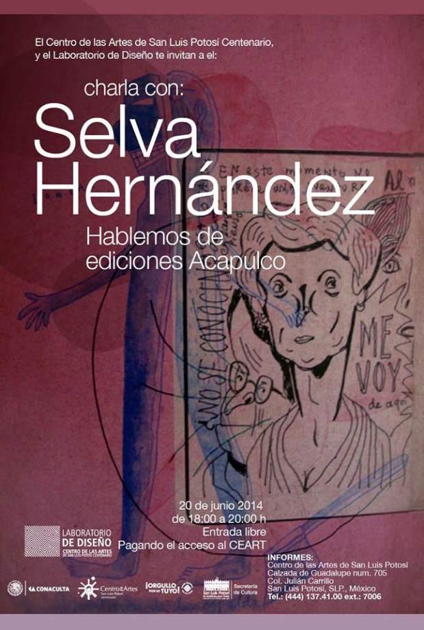 Charla con Selva Hernández @ Centro de las Artes de San Luis Potosí | San Luis Potosí | San Luis Potosí | México