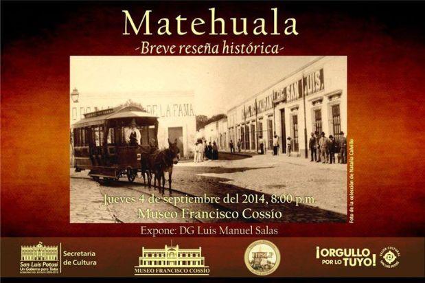 Matehuala - breve reseña histórica  @ Museo Francisco Cossío | San Luis Potosí | San Luis Potosí | México