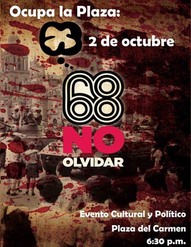 Ocupa la Plaza: 2 de Octubre @ PLaza del Carmen | San Luis Potosí | San Luis Potosí | México