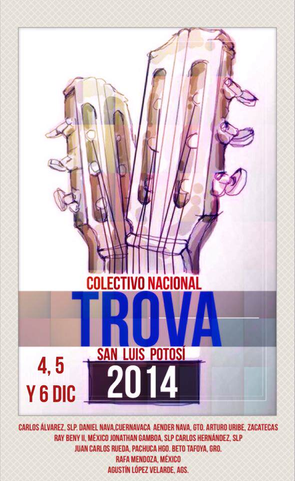 Colectivo Nacional Trova San Luis Potosí 2014