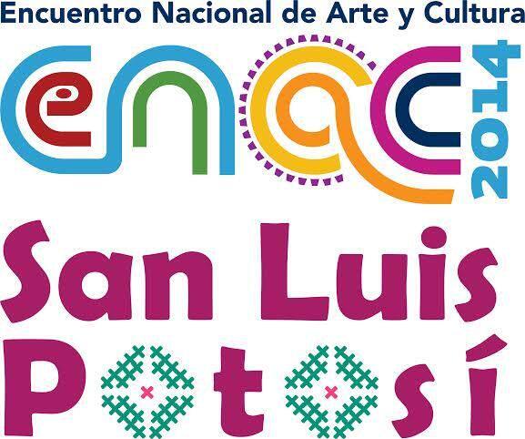 Encuentro Nacional de Arte y Cultura SLP