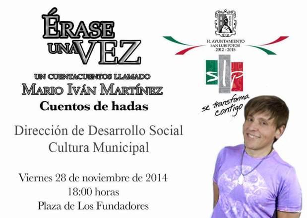 Mario Iván Martínez - Eráse una Vez @ Plaza de los Fundadores   San Luis Potosí   San Luis Potosí   México