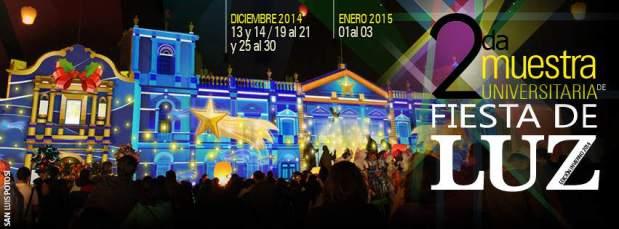 2a. Muestra Universitaria de Fiesta de Luz @ Plaza de los Fundadores | San Luis Potosí | SLP | México