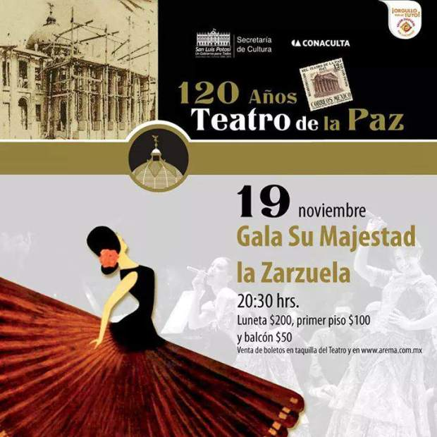 Gala su majestad La Zarzuela @ Teatro de la Paz | San Luis Potosí | San Luis Potosí | México
