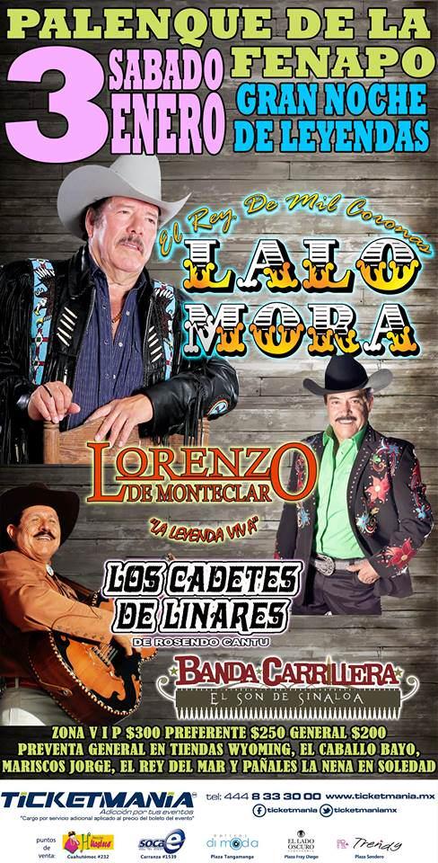 Lalo Mora / Lorenzo de Monteclar / Los Cadetes de Linares @ Palenque de la Fenapo | San Luis Potosí | San Luis Potosí | México