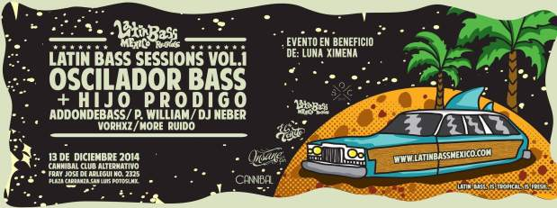 Latin Bass Sessions Vol 1 @ Cannibal Club