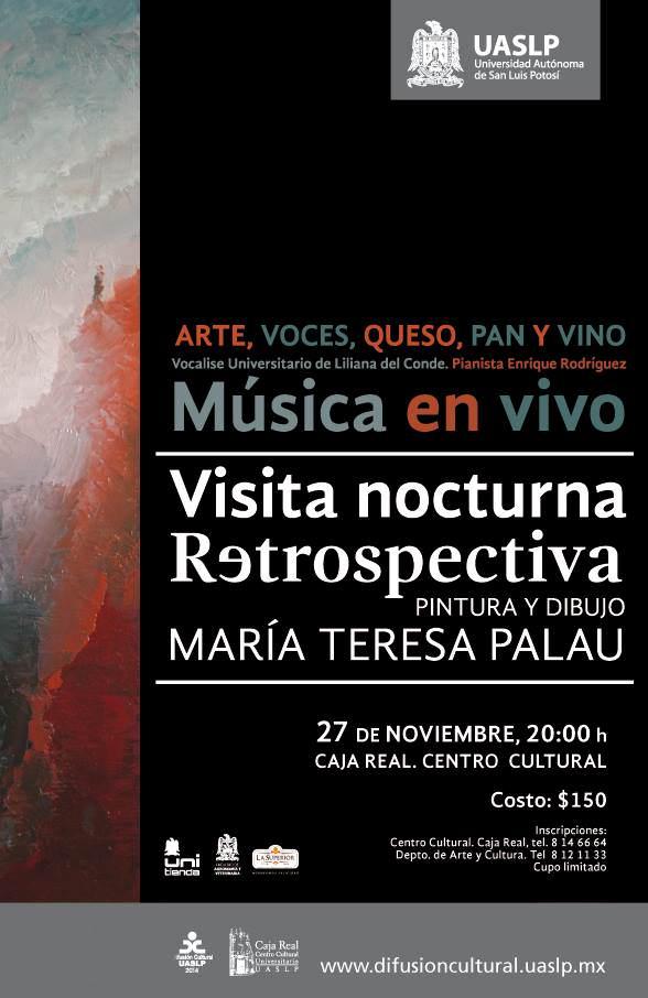 "Visita nocturna ""retrospectiva"" @ Centro Cultural Caja Real | San Luis Potosí | San Luis Potosí | México"
