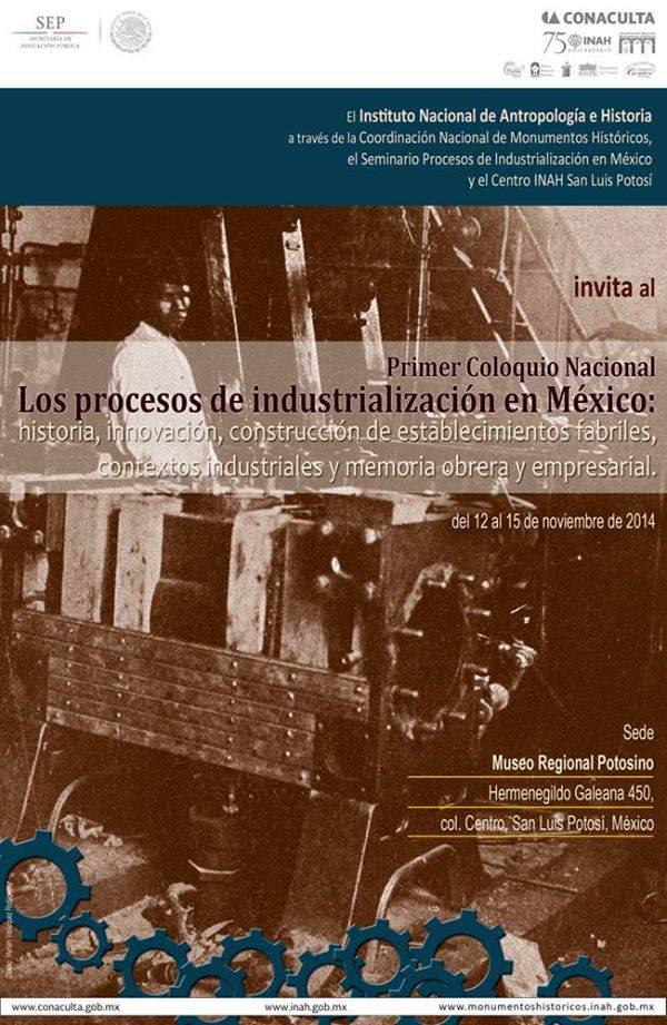 Los procesos de la industrialización en México @ Museo Regional Potosino  | San Luis Potosí | San Luis Potosí | México