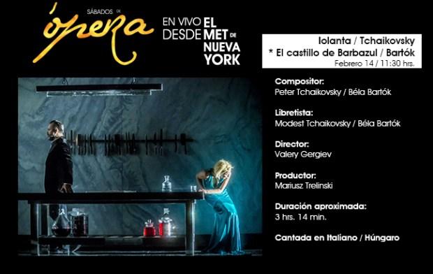 Iolanta - Tchaikovsky / El castillo de barbazul - Bartók : desde el MET de NY @ Centro Cultural Universitario Bicentenario