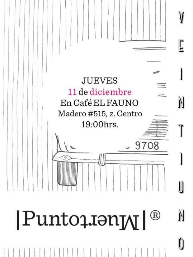 Presentación Punto Muerto #21 @ Café el Fauno | San Luis Potosí | San Luis Potosí | México