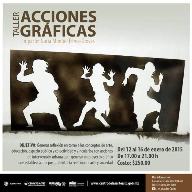 Taller de acciones gráficas / Nuria Montiel Pérez-Grovas @ Centro de las Artes de San Luis Potosí