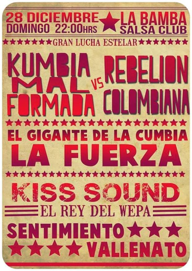 Kumbia Mal Formada vs Rebelion Colombiana @ La Bamba Salsa Club | San Luis Potosí | San Luis Potosí | México