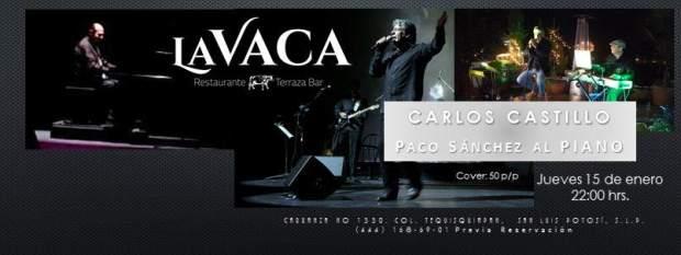 Carlos Castillo en concierto @ La Vaca | San Luis Potosí | San Luis Potosí | México