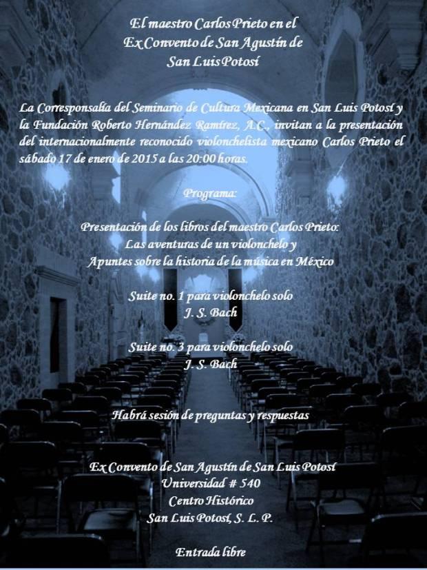 Carlos Prieto en el Ex Convento de San Agustín @ Ex Convento de San Agustín | San Luis Potosí | San Luis Potosí | México