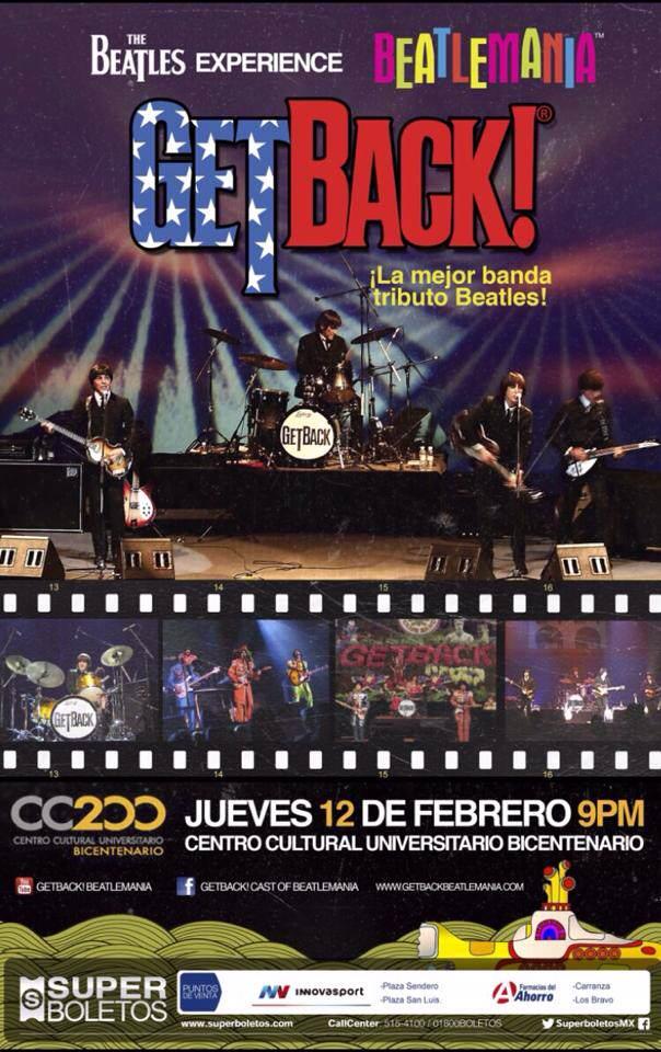 Get Back! : tributo a The Beatles en San Luis Potosí @ Centro Cultural Universitario Bicentenario | Centro | San Luis Potosí | México