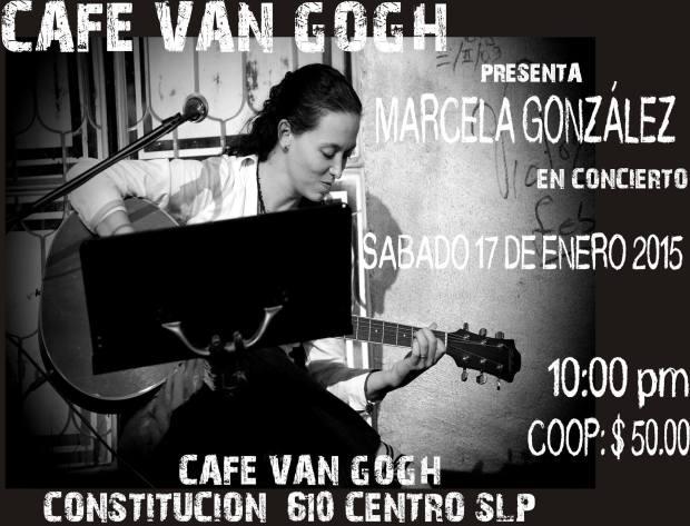 Marcela González en concierto @ Café Van Gogh | San Luis Potosí | San Luis Potosí | México