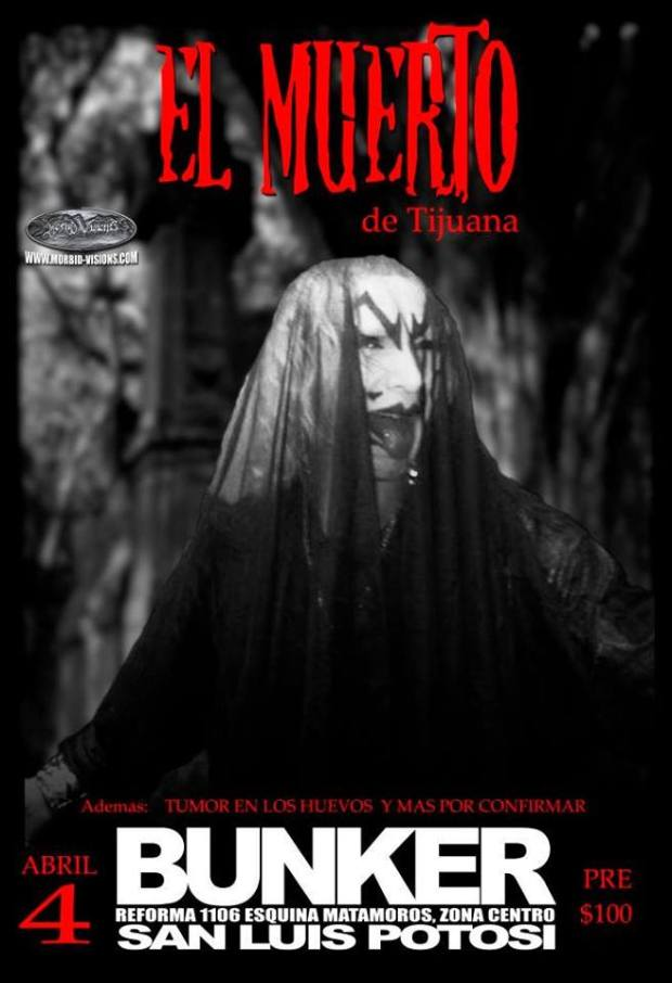 El Muerto de Tijuana regresa al Bunker @ Steel Metal Bunker