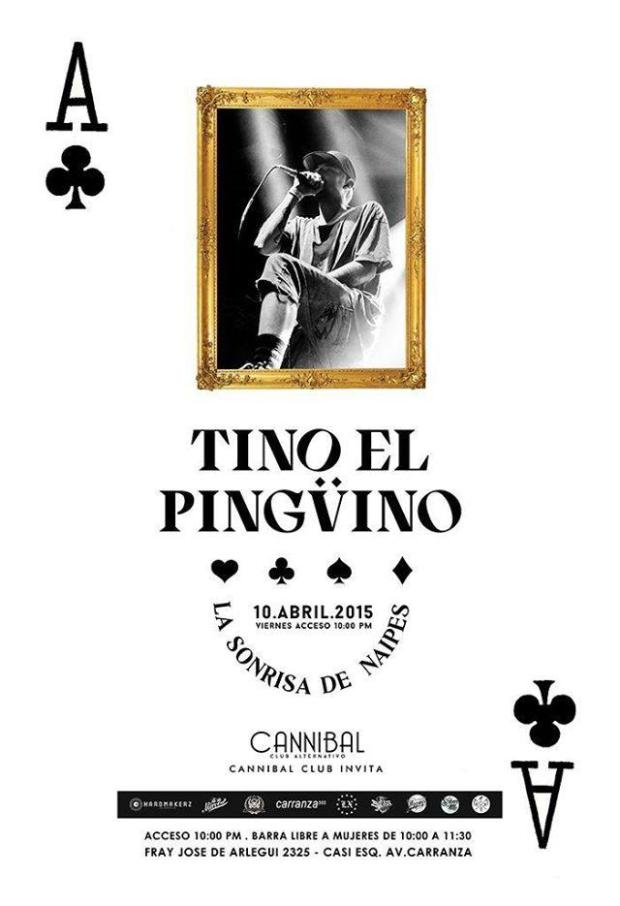 Tino el Pingüino @ Cannibal Club