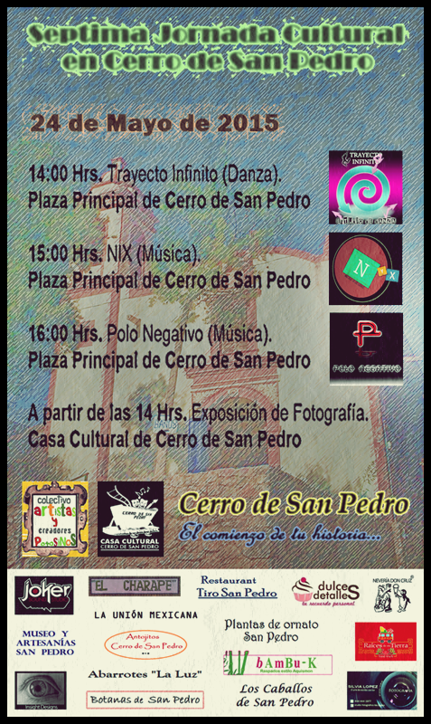Setpima Jornada Cultural Cerro de San Pedro