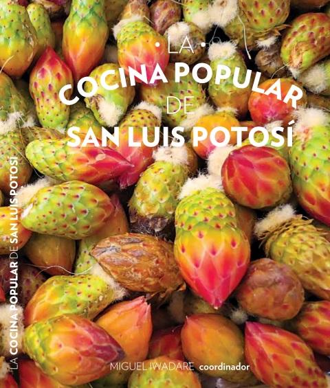 La Cocina Popular de San Luis Potosí.